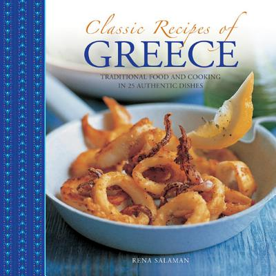 Classic Recipes of Greece By Salaman, Rena