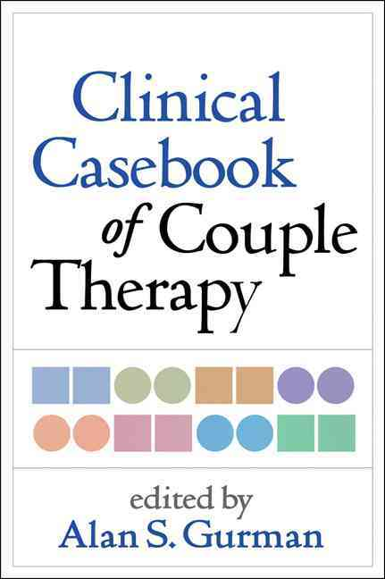Clinical Casebook of Couple Therapy By Gurman, Alan S. (EDT)